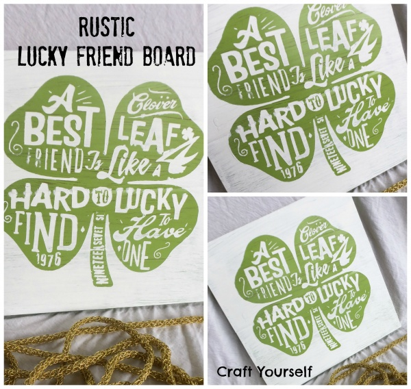 Rustic Lucky Friend Board