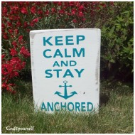 Keep Calm Anchor Board
