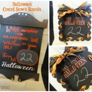 Halloween count down boards