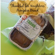"""Thankful for Neighbors""  Pumpkin bread"