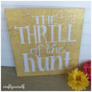 Thrill of the hunt Easter sign