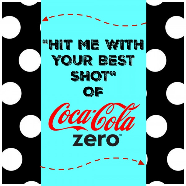 Hit me with your best shot coke zero