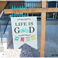 """Life is Good"" Hanging Bike sign"