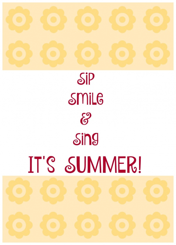 sip smile and sing its summer
