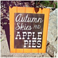 Autumn Skies and Apple Pies Sign