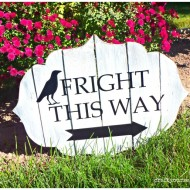 Fright This Way Sign