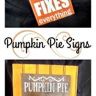 Thanksgiving Pumpkin Pie home decor' Signs