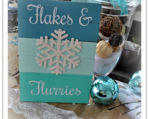 DIY – Flakes and Flurries Winter Wood Sign