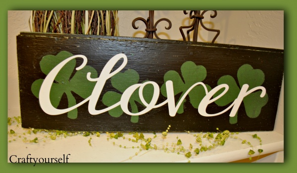 St Patrick S Day Wood And Vinyl Clover Sign Craft