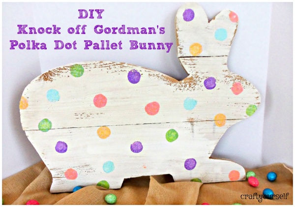 DIY knock off Gordman's polka dot pallet bunny