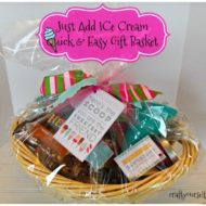 Just add Ice Cream Quick and Easy Gift Basket