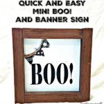 quick and easy mini boo and banner sign